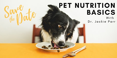 AFB  Webinar Series -  Basic Pet Nutrition with Dr. Jackie Parr tickets