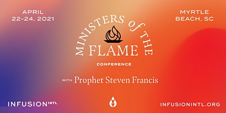 "Infusion Intl Presents:  ""Ministers of The Flame Conference"" tickets"