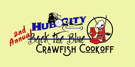 2nd  Annual Back the Blue Crawfish Cookoff tickets