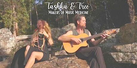 Tashka & Tree in Concert tickets