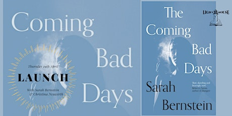 The Coming Bad Days: Devastating new fiction from Sarah Bernstein tickets