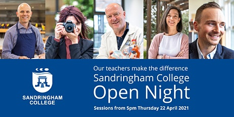 Sandringham College Open Night 2021 - Thursday 22nd April 2021 (5pm or 7pm) tickets