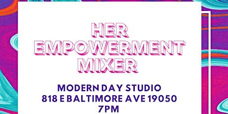 HER EMPOWERMENT MIXER Pt2 tickets