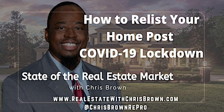 How to Relist Your Home Post COVID-19 Lockdown tickets