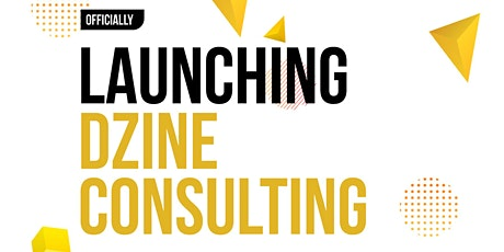 Brand  Launch - Dzine Consulting tickets