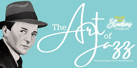 The Art of Jazz - Presented by Trevor Ray Studios tickets