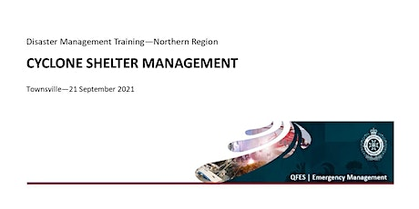 DM Training - Cyclone Shelter Management Training - Townsville tickets