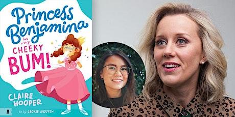 Claire Hooper Book Launch - Princess Benjamina Has A Very Cheeky Bum! tickets