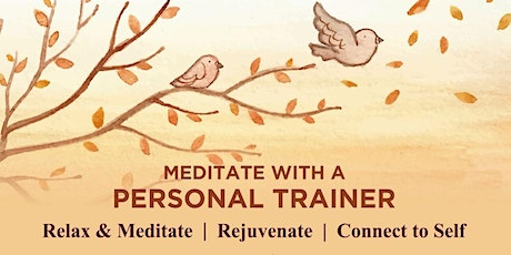 Meditate with Personal Trainer tickets