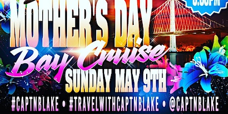 MOTHER'S DAY BAY CRUISE tickets
