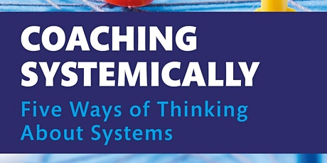 Book Launch - Coaching Systemically Five Ways of Thinking About Systems tickets