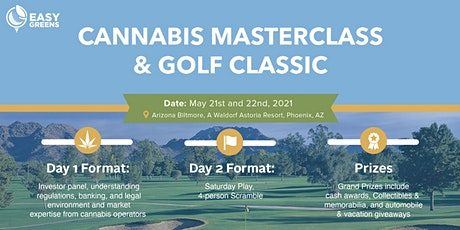 Easy Greens - Cannabis Master Class & Golf Classic tickets
