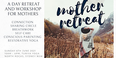 Mothers Retreat: Rest, Connect, Grow - a day retreat for mother's |  Sydney tickets