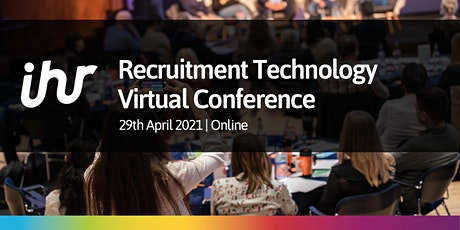 Recruitment Technology Virtual Conference 2021 tickets