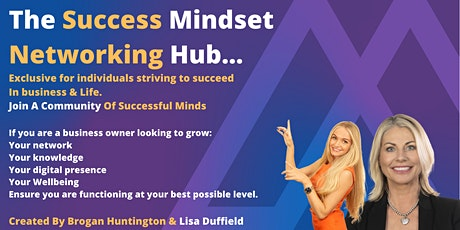 The Success Mindset Networking Hub tickets