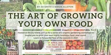 The Art of Growing Your Own Food tickets