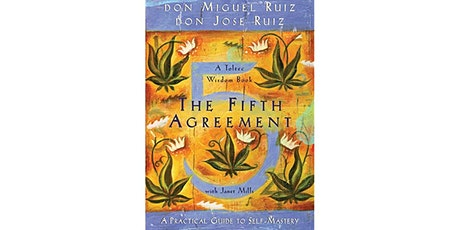 Book Review & Discussion : The Fifth Agreement tickets