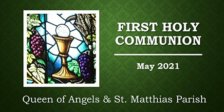 First Communion (Religious Education Parts 3 & 4) - May 15, 2021 tickets
