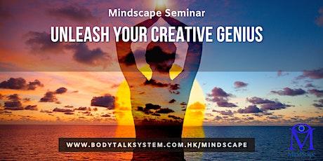 Mindscape Seminar- Unleash your creative Genius tickets