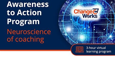 Awareness to action - Neuroscience of coaching tickets