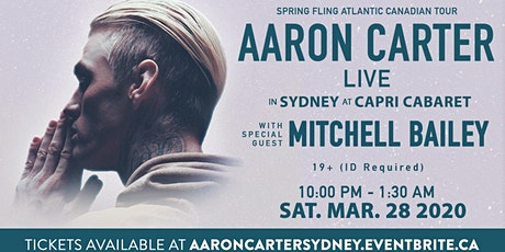Aaron Carter's Atlantic Canadian Tour- Cape Breton - POSTPONED DUE TO COVID tickets
