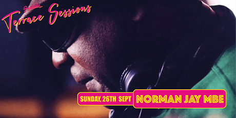 Bambalan Summer Sessions presents...Norman Jay MBE tickets