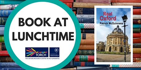 Book at Lunchtime: Real Oxford tickets