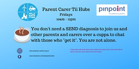 Pinpoint Tii Hub - for parents and carers of children with additional needs tickets