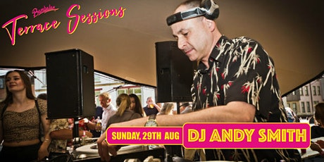 Bambalan Summer Sessions presents...DJ Andy Smith tickets