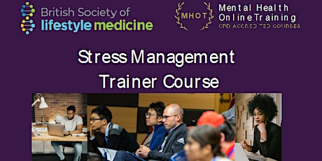 Stress Management Trainer Course tickets