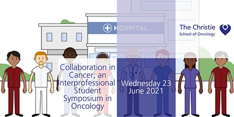 Collaboration in Cancer; an Interprofessional Student Symposium in Oncology tickets