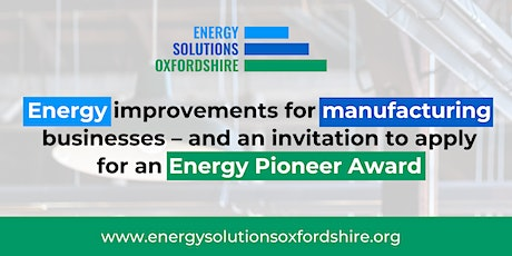 Energy improvements for manufacturing businesses – and an invitation to app tickets