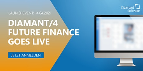 Diamant/4 - Future Finance goes live Tickets