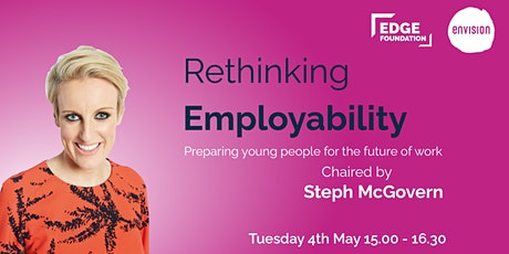 Rethinking Employability – Preparing young people for the future of work tickets