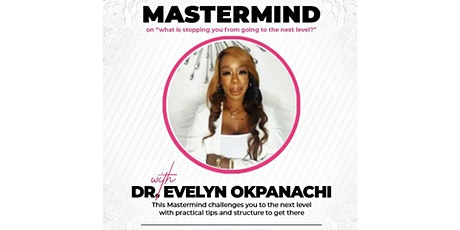 """Mastermind Taster - """"What is stopping you from going to the next level"""" tickets"""