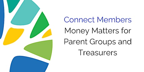 Money Matters for Parent Groups and Treasurers - 11 May tickets