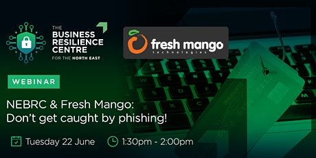 NEBRC & Fresh Mango: Don't get caught by phishing! tickets