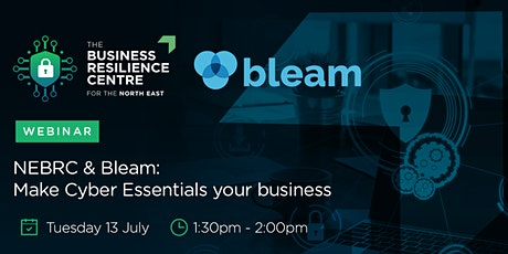 NEBRC & Bleam: Make Cyber Essentials your business! tickets