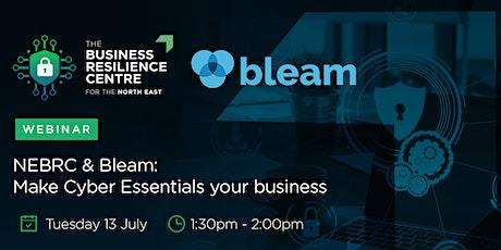 NEBRC & Bleam: Make Cyber Essentials your business! tickets