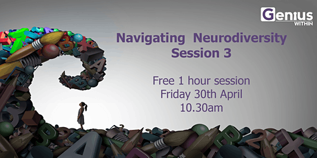 Navigating Neurodiversity - Session 3 tickets