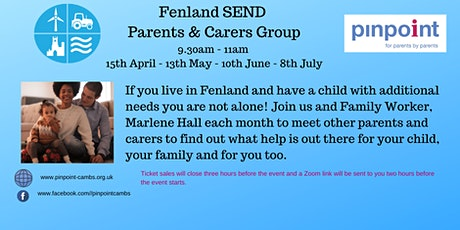 Fenland SEND Parents & Carers Group - support and info when you need it. tickets