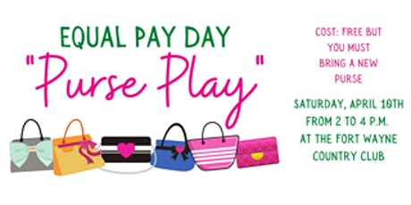 """Equal Pay Day """"Purse Play"""" tickets"""