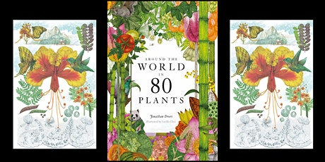 Around the World in 80 Plants tickets