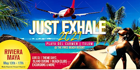 JUST EXHALE 2021 - Playa Del Carmen boletos