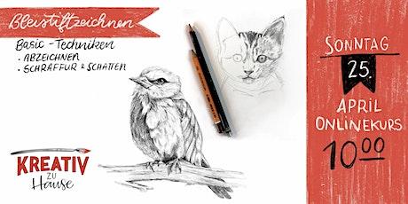 Zeichnen wie ein Künster  - ZOOM Onlinekurs für Anfänger - Kreativ zu Hause Tickets