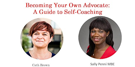 Becoming Your Own Advocate: A Guide To Self Coaching tickets