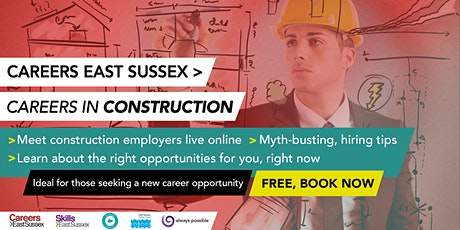 CAREERS EAST SUSSEX: CAREERS IN CONSTRUCTION (adult career changers) tickets