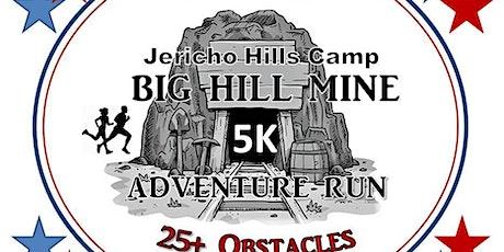 Big Hill Mine 5K Adventure Run tickets