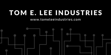 Tom E Lee Industries Open House tickets
