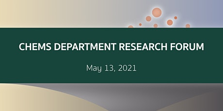 ChEMS Department Research Forum 2021 entradas